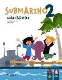 Submarino 2 Guia - Mª Eugenia Santana Rollan / Maria Del Mar Rodriguez