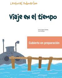 VIAJE EN EL TIEMPO - SUBMARINO 2 LECTURA 1