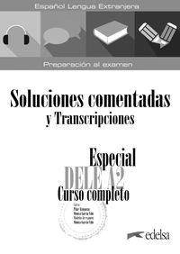 ESPECIAL DELE A2 - CURSO COMPLETO - SOLUCIONES COMENTADAS Y TRANSCRIPCIONES