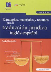 (guia) Estrategias, Materiales Y Recursos Para La Traduccion Juridica Ingles-español - Anabel Borja Albi