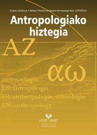 Antropologiako Hiztegia - Joxe Migel Apaolaza Beraza / [ET AL. ]