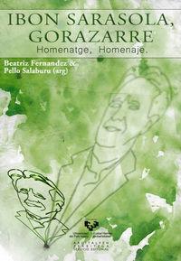 IBON SARASOLA, GORAZARRE - HOMENATGE, HOMENAJE