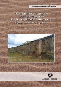 primeros paisajes altomedievales en el interior de hispania, los - registros campesinos del siglo quinto d. c. - Alfonso Vigil-Escalera Guirado