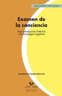 EXAMEN DE LA CONCIENCIA - UNA INTRODUCCION HISTORICA A LA PSICOLOGIA COGNITIVA