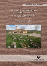 Identidad Y Etnicidad En Hispania - Propuestas Teoricas Y Cultura Material En Los Siglos V-Viii - Juan Antonio Quiros Castillo (ed. ) / Santiago Castellanos (ed. )