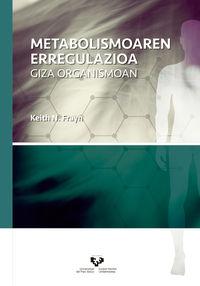 Metabolismoaren Erregulazioa - Giza Organismoan - Keith N. Frayn