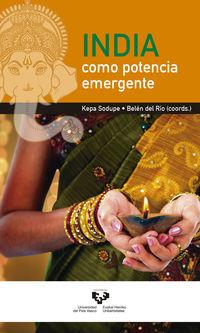 India Como Potencia Emergente - Kepa Sodupe Corcuera / Belen Del Rio Del Valle (coord. )