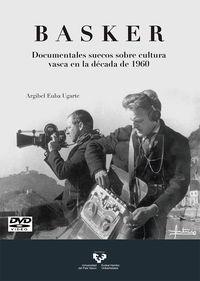 BASKER - DOCUMENTALES SUECOS SOBRE CULTURA VASCA EN LA DECADA DE 1960