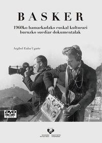 BASKER - 1960KO HAMARKADAKO EUSKAL KULTURARI BURUZKO SUEDIAR DOKUMENTALAK