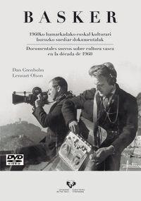 BASKER (DVD) - 1960KO HAMARKADAKO EUSKAL KULTURARI BURUZKO SUEDIAR DOKUMENTALAK = DOCUMENTALES SUECOS SOBRE CULTURA VASCA EN LA DECADA DE 1960