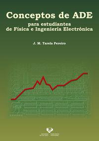 CONCEPTOS DE ADE PARA ESTUDIANTES DE FISICA E INGENIERIA ELECTRONICA