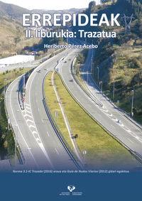 ERREPIDEAK II. LIBURUKIA - TRAZATUA