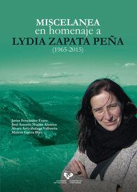 MISCELANEA EN HOMENAJE A LYDIA ZAPATA PEÑA (1965-2015)