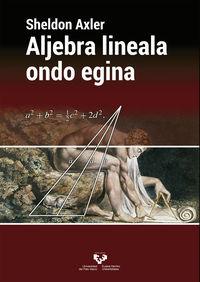 Aljebra Lineala Ondo Egina - Sheldon Axler