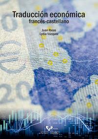 traduccion economica - frances / castellano - Juan Ibeas Altamira / Lydia Vazquez Jimenez