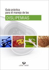 GUIA PRACTICA PARA EL MANEJO DE LAS DISLIPEMIAS