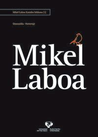 MIKEL LABOA - OMENALDIA = HOMENAJE