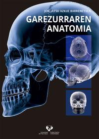 Garezurraren Anatomia - Jon Jatsu Azkue Barrenetxea