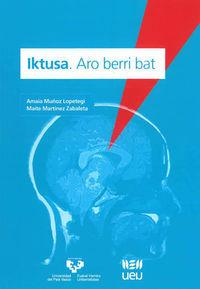 IKTUSA - ARO BERRI BAT