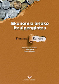 EKONOMIA ARLOKO ITZULPENGINTZA. FRANTSESA - EUSKARA
