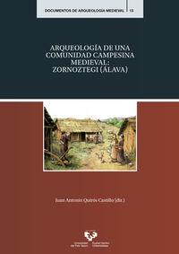 ARQUEOLOGIA DE UNA COMUNIDAD CAMPESINA MEDIEVAL: ZORNAOZTEGI
