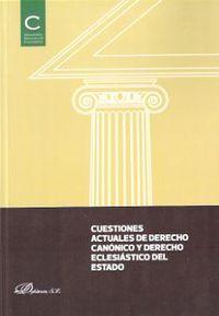 CUESTIONES ACTUALES DE DERECHO CANONICO Y DERECHO ECLESIASTICO DEL ESTADO