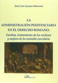 ADMINISTRACION PENITENCIARIA EN DERECHO ROMANO