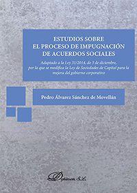 ESTUDIOS SOBRE EL PROCESO DE IMPUGNACION DE ACUERDOS SOCIALES