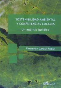 SOSTENIBILIDAD AMBIENTAL Y COMPETENCIAS LOCALES - UN ANALISIS JURIDICO