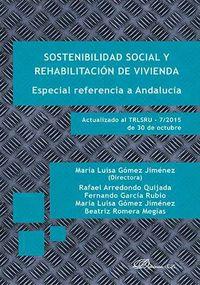 SOSTENIBILIDAD SOCIAL Y REHABILITACION DE VIVIENDA - ESPECIAL REFERENCIA A ANDALUCIA