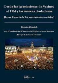 desde las asociaciones de vecinos al 15m y las mareas ciudadanas - breve historia de los movimientos sociales - Tomas Alberich Nistal