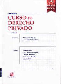 (18ª Ed) Curso De Derecho Privado - Fco. Javier Orduña Moreno / [ET AL. ]
