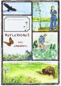 Reflexiones Del Caminante - El Placer De Escribir - Aa. Vv.
