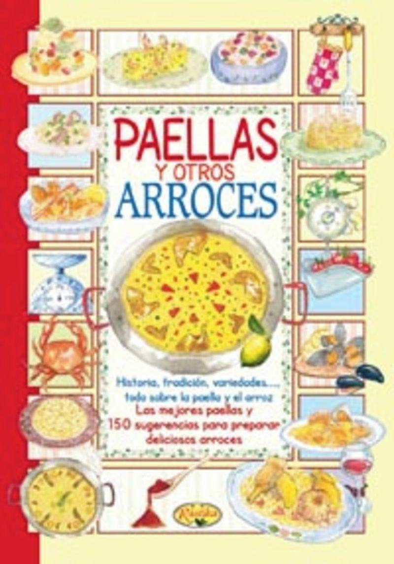 Paellas Y Arroces - El Sabor De Nuestra Tierra - Aa. Vv.