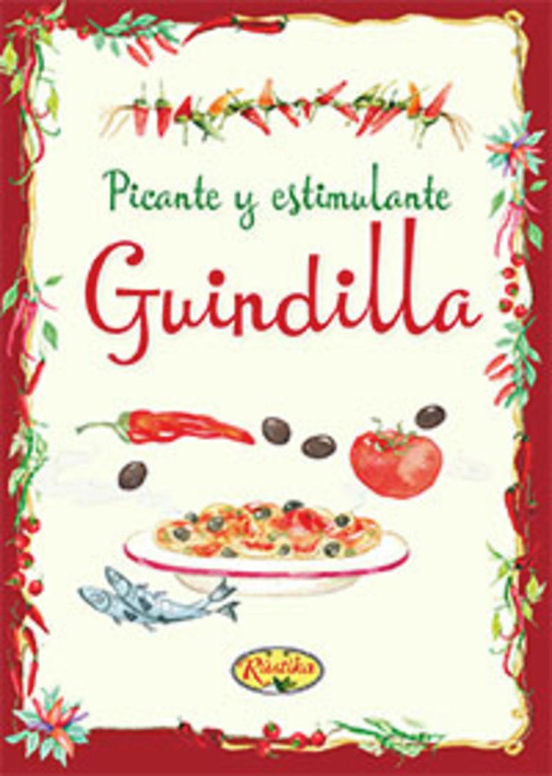 GUINDILLA - PICANTE Y ESTIMULANTE