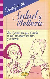 CONSEJOS DE SALUD Y BELLEZA