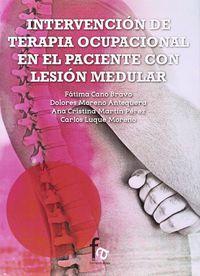 INTERVENCION DE TERAPIA OCUPACIONAL EN EL PACIENTE CON LESION MEDULAR