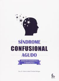 Sindrome Confusional Agudo - Maria Isabel Ostabal Artigas