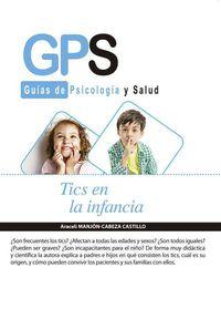 Tics En La Infancia - Araceli Manjon-Cabeza Castillo
