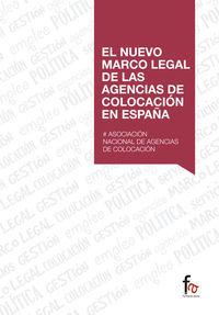 El nuevo marco legal de las agencias de colocacion en españa - Aa. Vv.