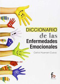 Diccionario De Enfermedades Emocionales - Carlos Huamani Cueva