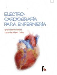 Electrocardiografia Para Enfermeria - Ignacio Ladrero Paños