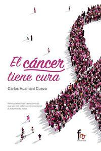 El cancer tiene cura - Carlos Huamani Cueva