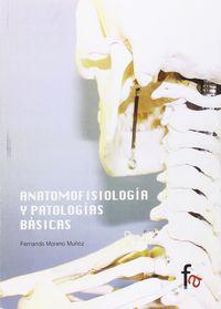 Anatomofisiologia Y Patologia Basica - Fernando Moreno Muñoz