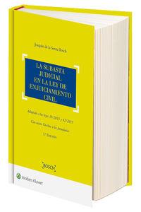La (3 ed)  subasta judicial en la ley de enjuiciamiento civil - Joaquin De La Serna Bosch