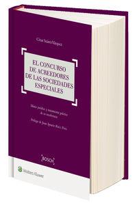 Concurso De Acreedores De Las Sociedades Especiales, El - Marco Juridico Y Tratamiento Practico De Su Insolvencia - Cesar Suarez Vazquez