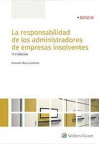 (11 ED) RESPONSABILIDAD DE LOS ADMINISTRADORES DE EMPRESAS INSOLVENTES, LA