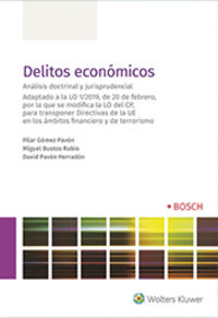 DELITOS ECONOMICOS - ANALISIS DOCTRINAL Y JURISPRUDENCIAL