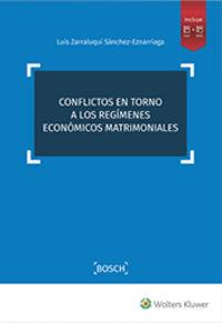 CONFLICTOS EN TORNO A LOS REGIMENES ECONOMICOS MATRIMONIALES