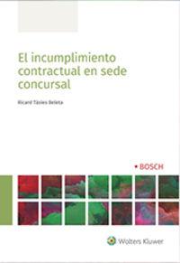 INCLUMPLIMIENTO CONTRACTUAL EN SEDE CONCURSAL, EL